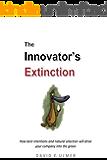 The Innovator's Extinction