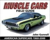 Download Muscle Cars Field Guide 2nd (second) edition Text Only ebook