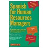 Spanish for Human Resources Managers, William C. Harvey, 0764170929