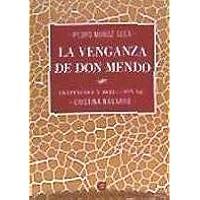 La venganza de Don Mendo (Coturno)