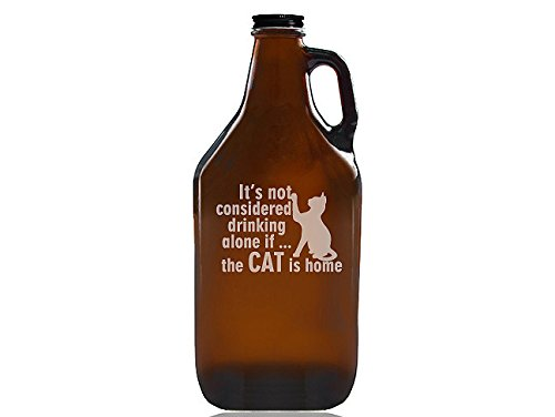 Chloe and Madison''It's Not Drinking Alone If the Cat Is Home'' Beer Amber Growler