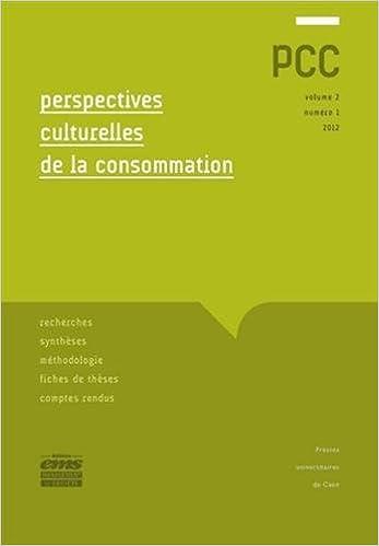 Lire en ligne Perspectives culturelles de la consommation, Volume 2 N° 1/2012 : pdf, epub
