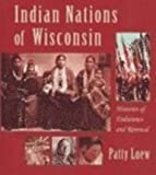 Indian Nations of Wisconsin 9780613455084