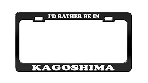 FashionCZYframe I'd Rather BE in Kagoshima Japan Beautiful Place Black License Plate - Kagoshima Japan