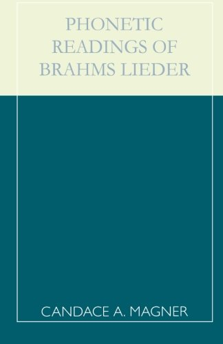 Phonetic Readings of Brahms Lieder by Brand: Scarecrow Press