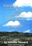 Everything you need to know about Homeschool Unit Studies, The Anyone can How-to-Guide