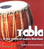 img - for Tabla & the World of Indian Rhythms book / textbook / text book