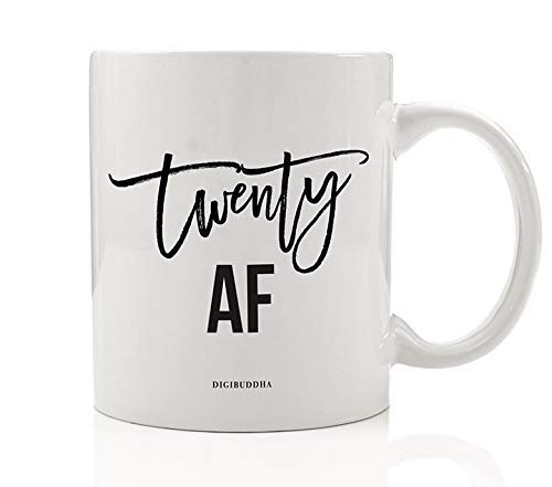 TWENTIETH BIRTHDAY Coffee Mug TWENTY AF 20th Surprise Birthday Party Gift Idea Young Woman Man Goodbye Teen Years Celebrate Girlfriend Boyfriend Relative Sibling 11oz Ceramic Tea Cup Digibuddha DM0733