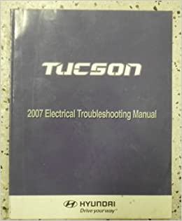 2007 Hyundai Tucson Electrical Wiring Diagram Troubleshooting Manual. 2007 Hyundai Tucson Electrical Wiring Diagram Troubleshooting Manual Factory New Amazon Books. Wiring. Free Auto Wiring Diagram For Hyndai Tucson At Scoala.co