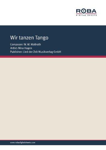 Wir tanzen Tango (German Edition)