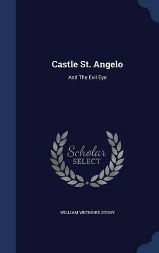 Castle St. Angelo: And The Evil Eye