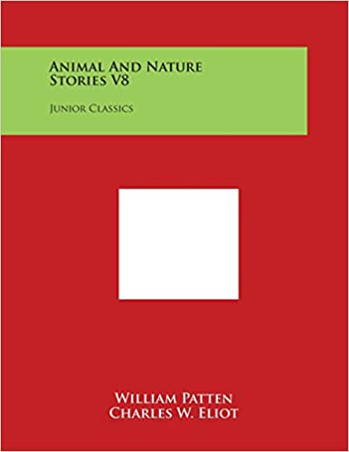 Animal and Nature Stories V8: Junior Classics