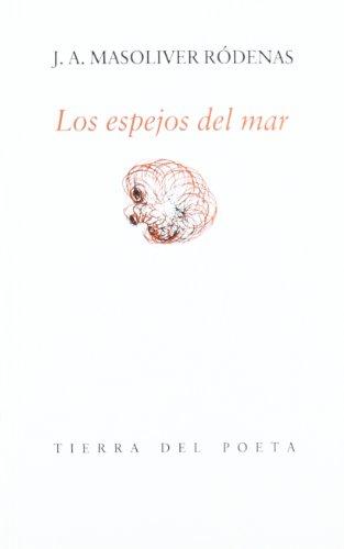 Los espejos del mar (Colección Tierra del poeta) (Spanish Edition)
