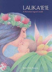 Lauka`ie`ie: A Hawaiian Legend - Pictures Kamehameha