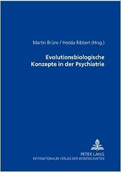 Evolutionsbiologische Konzepte in Der Psychiatrie