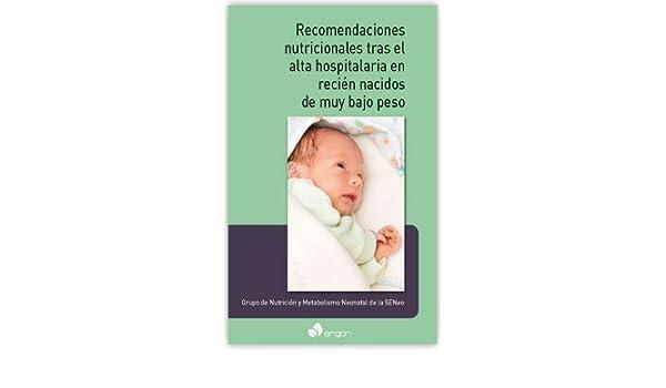 Recomendaciones nutricionales tras el alta hospitalaria en recién ...