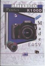 (Pentax K100D Made Easy (Tutorial DVD))