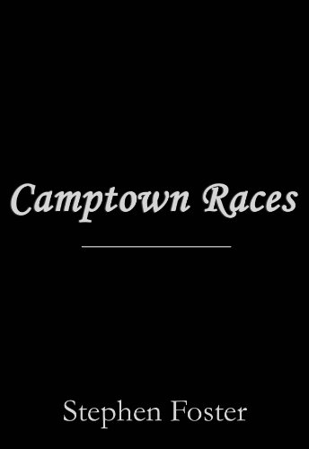 - Camptown Races