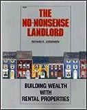 The No-Nonsense Landlord, Richard H. Jorgensen, 0830670327
