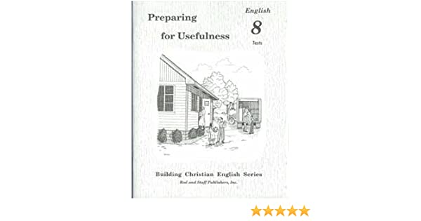 Workbook diagramming worksheets : Preparing for Usefulness English 8 Tests: Rod and Staff Publishers ...