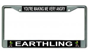 Marvin Martian Making Me Very Angry Chrome License Plate -