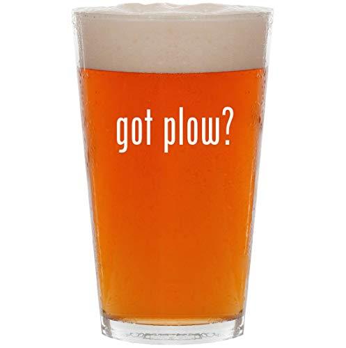 got plow? - 16oz Pint Beer Glass