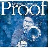 Ko-ichiro Yamamoto, Trombone Soloist - Proof
