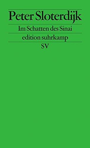 Im Schatten des Sinai: Fußnote über Ursprünge und Wandlungen totaler Mitgliedschaft (edition suhrkamp)