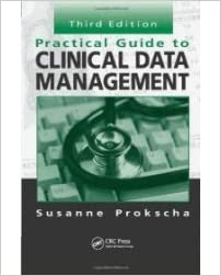 9781574910438: practical guide to clinical data management.