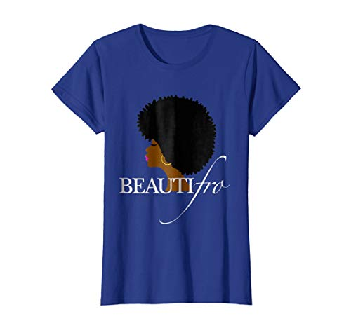 Womens Beauti Fro Afro Natural Hair T-Shirt