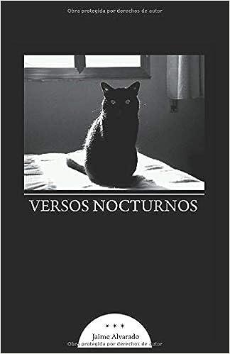 Versos nocturnos (Poesía de peligro): Amazon.es: Jaime Alvarado ...