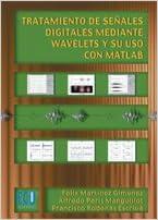 Tratamiento de señales digitales mediante wavelets y su uso