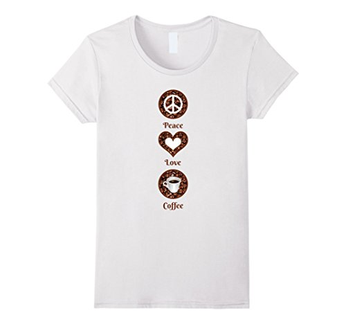 Womens Peace Love Coffee T Shirt Large White