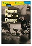 Women Work for Change, Susan E. Goodman, 0792254562