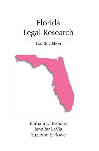 Florida Legal Research, Fourth Edition