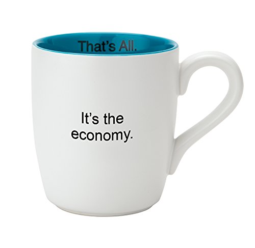 Santa Barbara Design Studio MUG28-2610P It's The Ceramic Coffee Mug, It's The It's The Economy