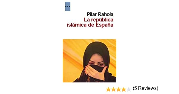 La republica islámica de España (OTROS NO FICCIÓN): Amazon.es ...