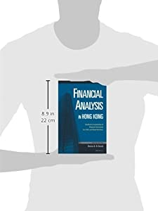 Financial Analysis in Hong Kong: Qualitative Examination of Financial Statements for CEOs and Board Members by The Chinese University Press