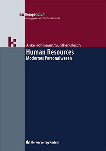 Human Resources - Modernes Personalwesen (das Kompendium)