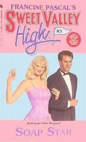 Full sweet valley high book series by kate william francine pascal soap star book 85 of the sweet valley high book series fandeluxe Image collections