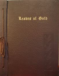 Leaves of Gold: An Anthology of Prayers, Memorable Phrases, Inspirational Verse and Prose -