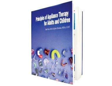 Principles of Appliance Therapy for Adults and Children (Principles Of Appliance Therapy)