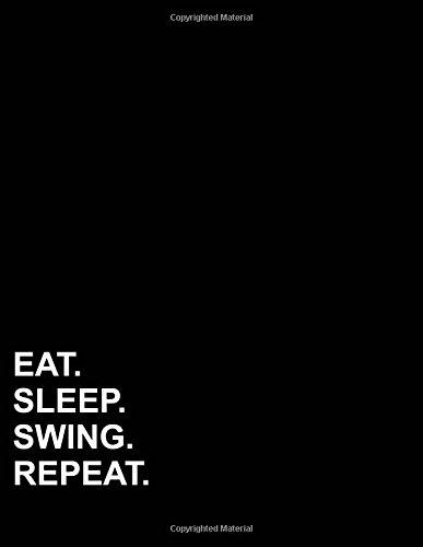 "Eat Sleep Swing Repeat: Six Column Ledger Bookkeeping Ledger Book, Bookkeeping Ledger For Church, Ledger Receipt Book, 8.5"" x 11"", 100 pages (Volume 31) pdf"