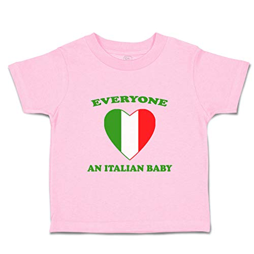 Custom Baby & Toddler T-Shirt Everyone Loves Italian Cotton Boy & Girl Clothes Funny Graphic Tee Soft Pink Design Only 5 6T