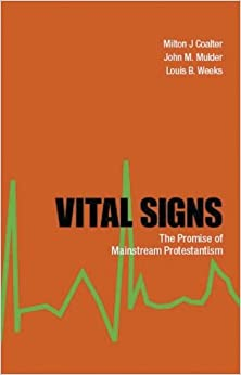 Vital Signs: The Promise of Mainstream Protestantism
