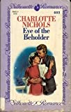 Eye of the Beholder, Charlotte Nicoles, 037308403X
