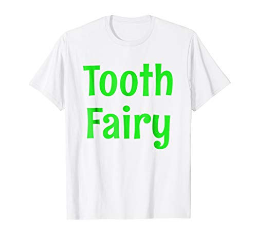 Tooth Fairy T-Shirt Tooth Fairy Dentist -