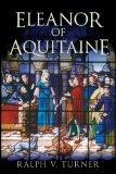 Read Online Eleanor of Aquitaine by Turner PhD, Ralph V. [Paperback] pdf epub