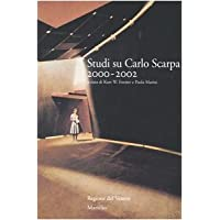 Studi su Carlo Scarpa 2000-2002