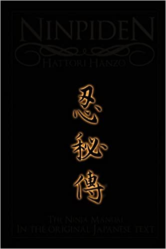 The Ninpiden: The Ninja Scroll - The Original Japanese Text ...